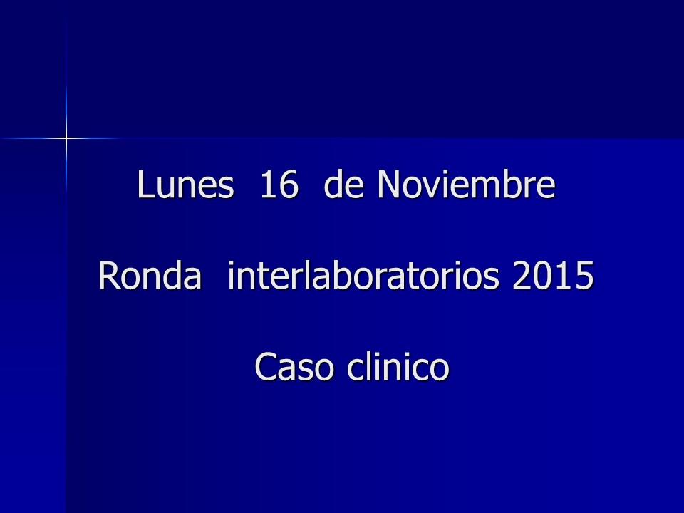 Ronda Interlaboratorios CHLCC 2015